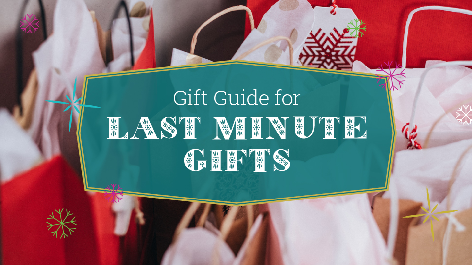 gift guide for last minute gifts