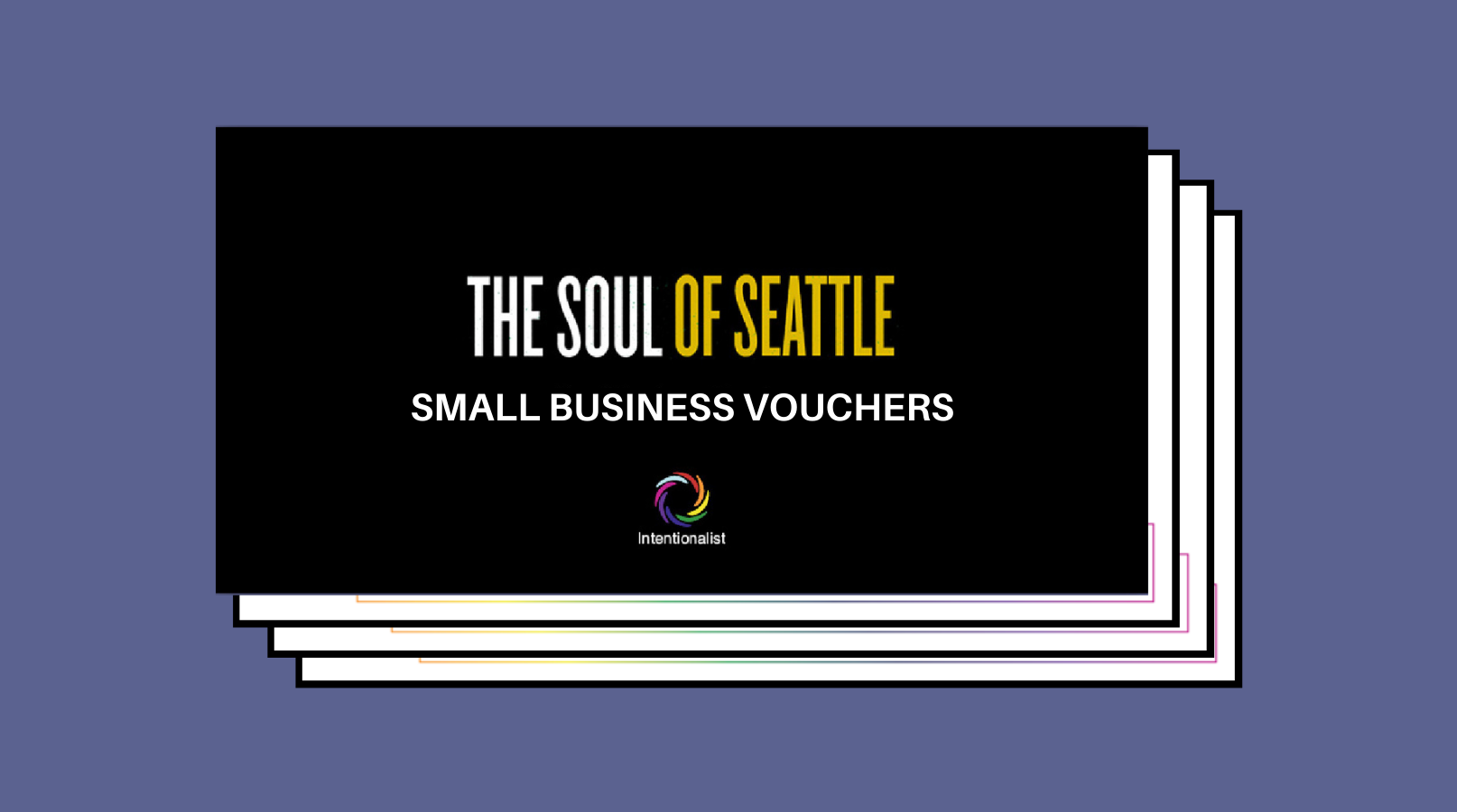 A graphical depiction of a voucher booklet that reads The Soul of Seattle Small Business Vouchers
