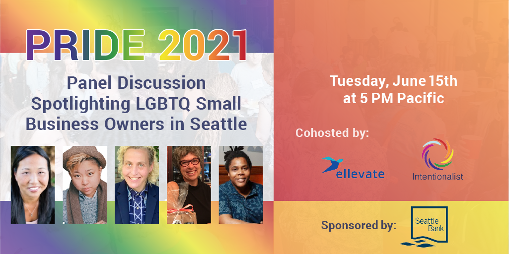 Ellevate Pride Panel including LGBTQ-owned small businesses