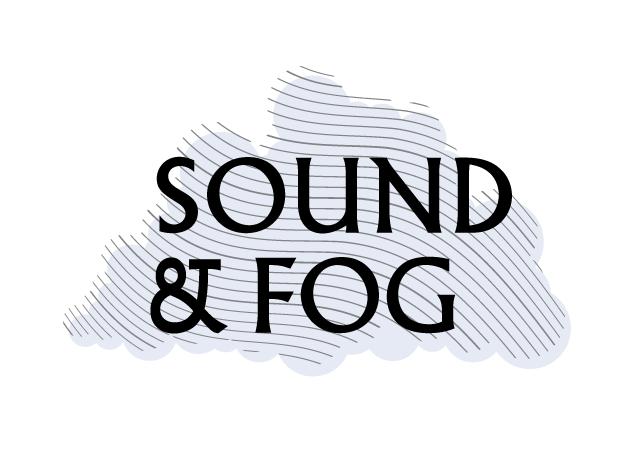 Sound & Fog