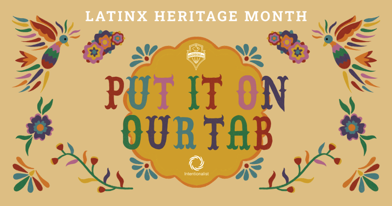 Latinx Heritage Month - Put It On Our Tab